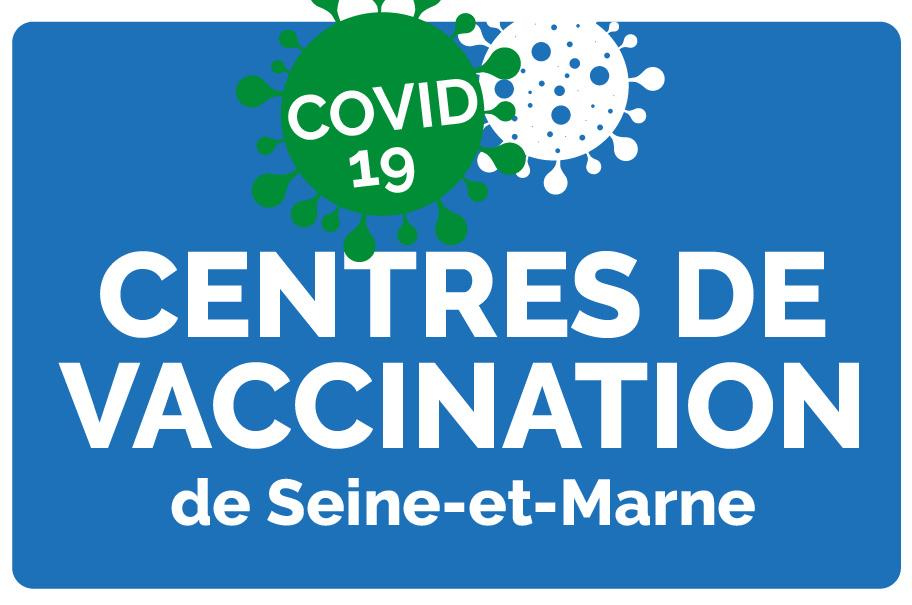 12 centres de vaccination COVID-19 en Seine-et-Marne!